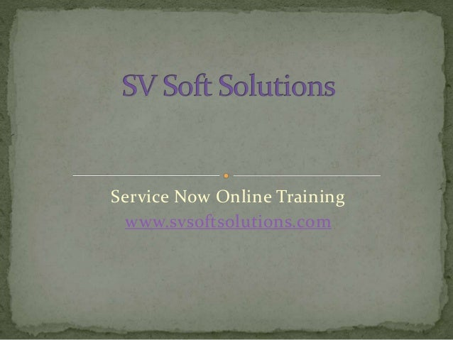 Servicenow Training by Sv Soft Solutions - USA   India
