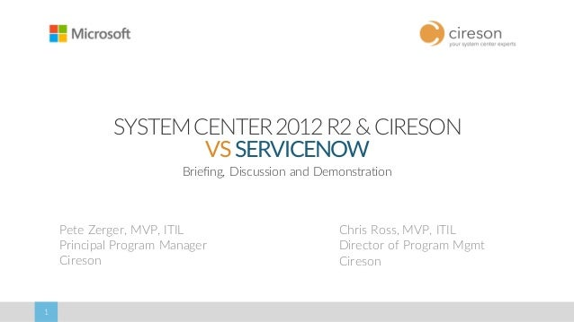 System Center + Cireson vs  ServiceNow