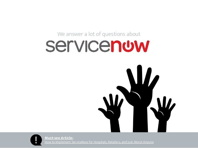 9 Questions ServiceNow Users Should Be Asking