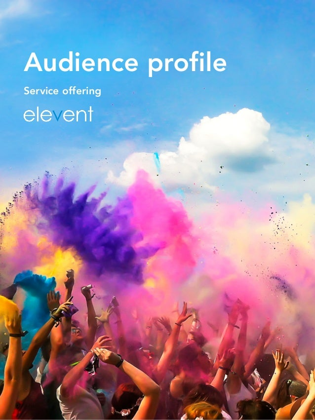 Audience profile Service offering