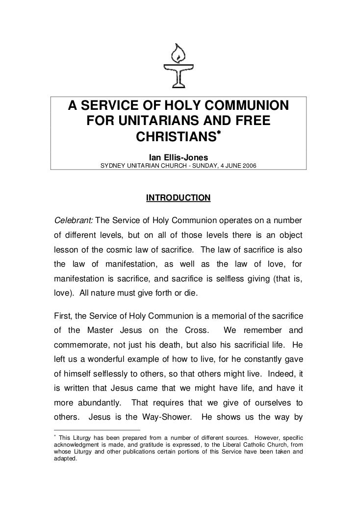 A SERVICE OF HOLY COMMUNION       FOR UNITARIANS AND FREE             CHRISTIANS                                 Ian Elli...