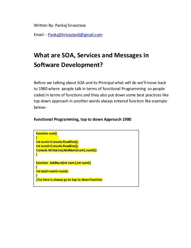 Written By: Pankaj Srivastava Email: - PankajShrivastav6@gmail.com What are SOA, Services and Messages in Software Develop...