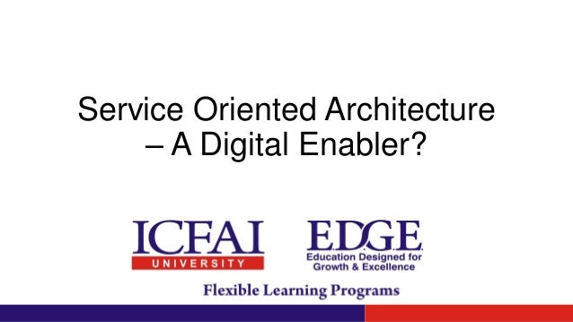 Services Oriented Architecture Is the Future Essay