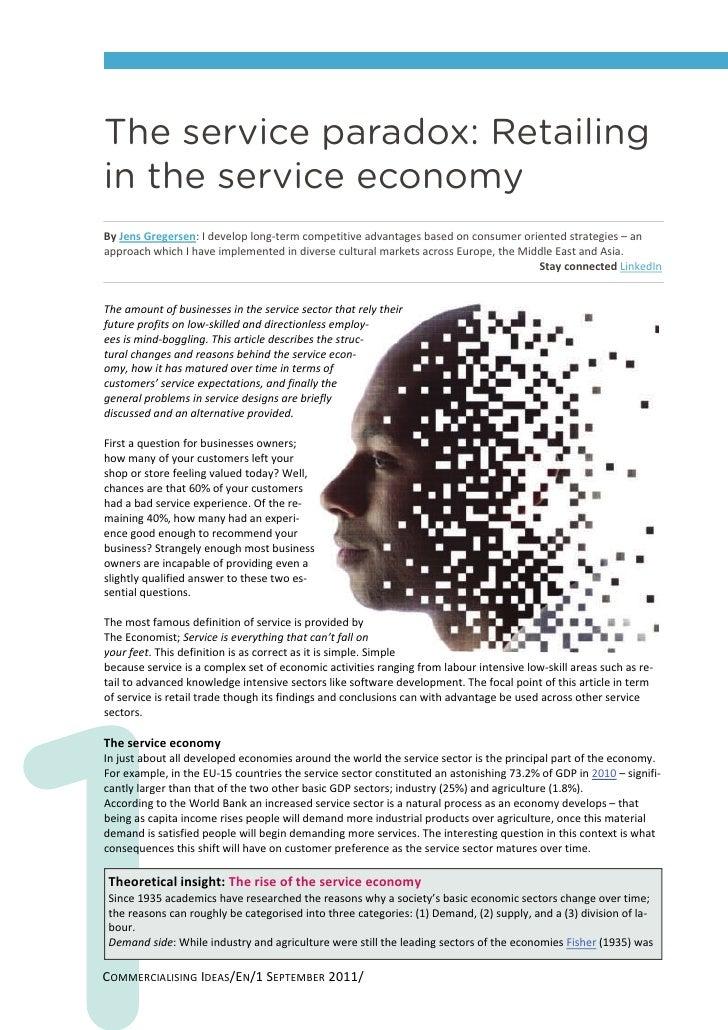 The service paradox: Retailingin the service economyByJensGregersen:Ideveloplong‐termcompetitiveadvantagesbasedon...