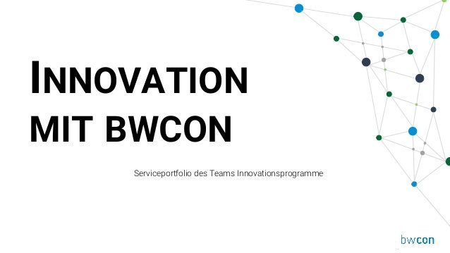 Serviceportfolio des Teams Innovationsprogramme INNOVATION MIT BWCON