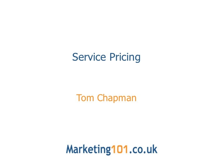 Service Pricing Tom Chapman