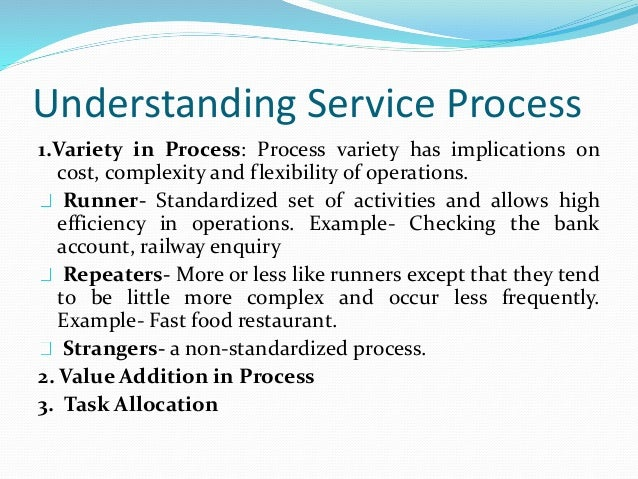 Strategic Position and Service  Process  Steps and Sequences (Complexity) and Steps variability  (Divergence):  1. Low com...