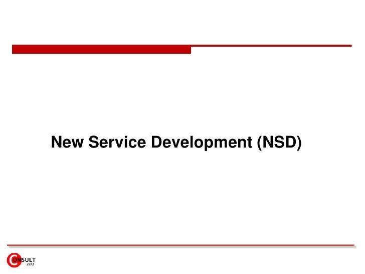 New Service Development (NSD)<br />