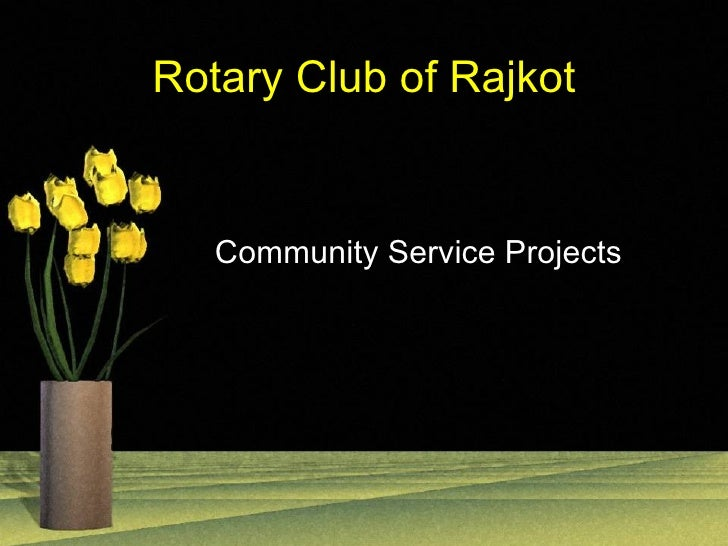 Rotary Club of Rajkot Community Service Projects