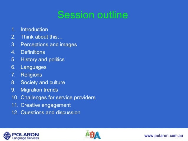 Session outline1.    Introduction2.    Think about this…3.    Perceptions and images4.    Definitions5.    History and pol...