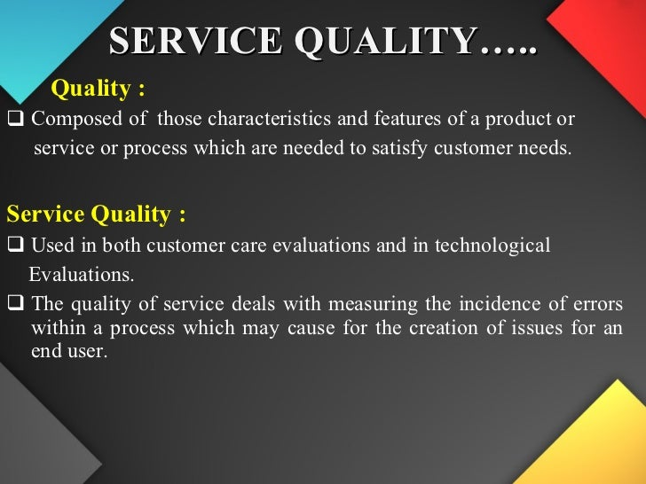 service management service concept servqual Management, service design, delivery, and communications  the customer expected and perceived service quality a modified servqual instrument is developed and.