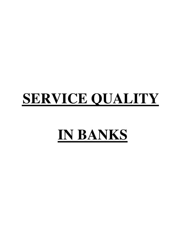 service quality of hdfc Public sector banks like sbi are in tremendous pressure from private sector banks like hdfc & icici public sector banks are realizing the significance of customer.