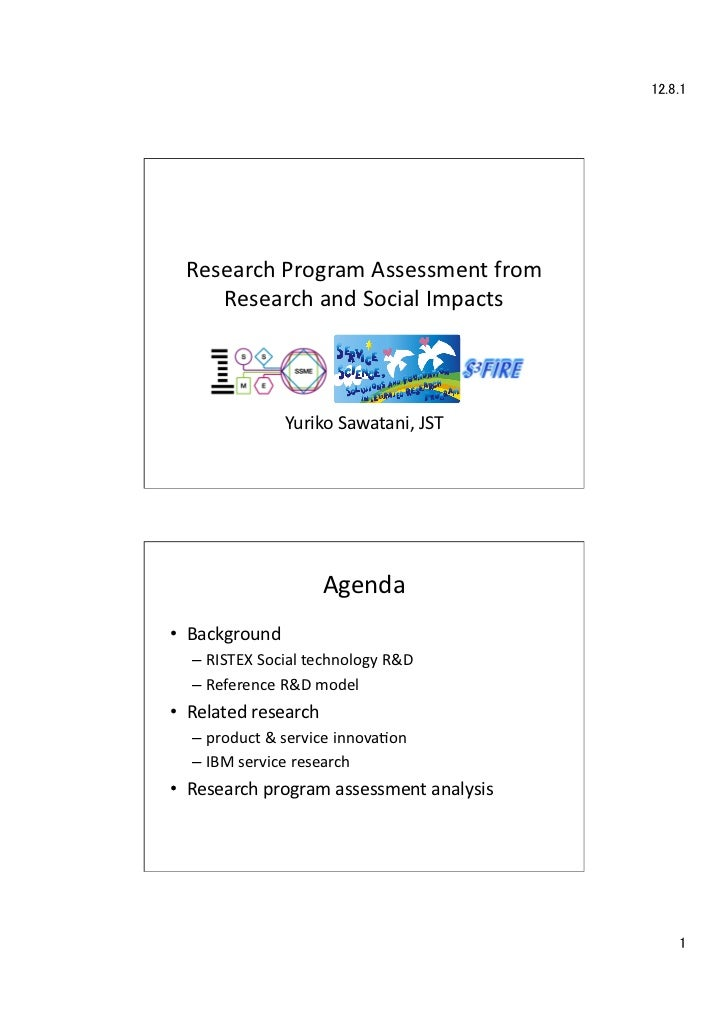 12.8.1	  Research	  Program	  Assessment	  from	       Research	  and	  Social	  Impacts	                       Yuriko	  S...
