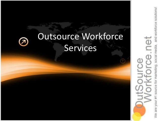 Outsource Workforce     Services