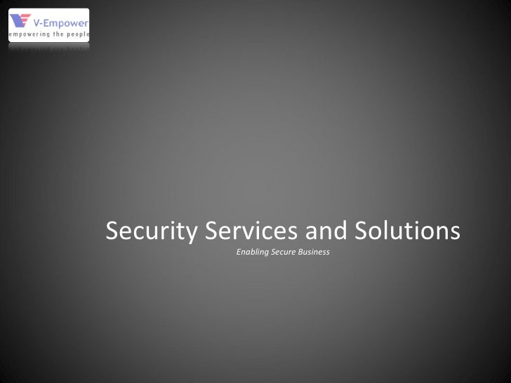 Security Services and Solutions Enabling Secure Business
