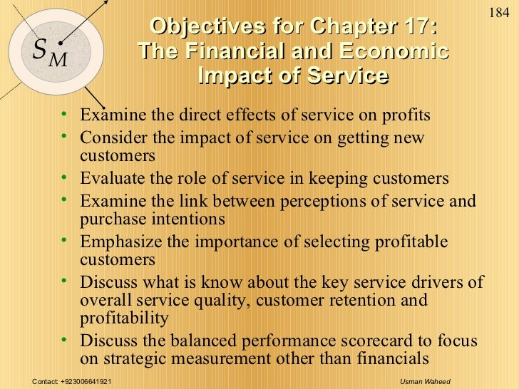 Objectives for Chapter 17: The Financial and Economic Impact of Service <ul><li>Examine the direct effects of service on p...