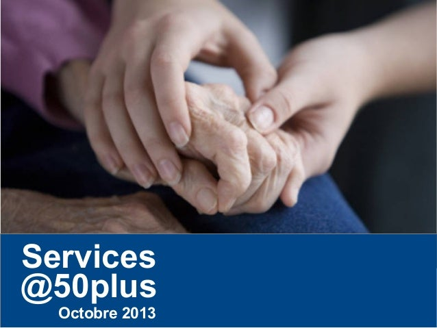 Services @50plus Octobre 2013