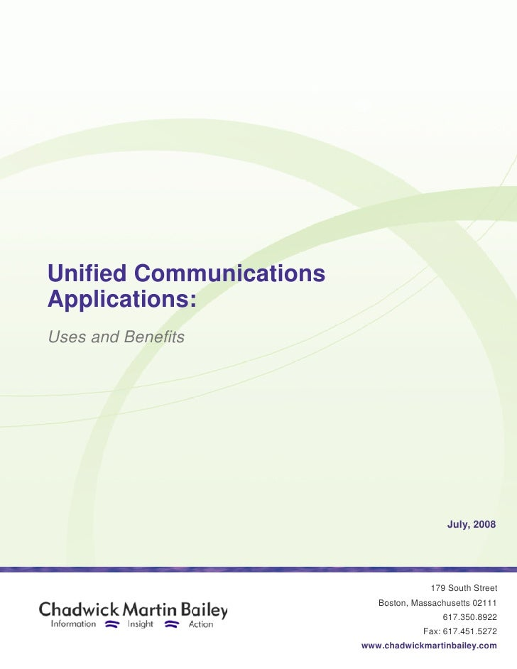 Unified Communications     ied Applications: Uses and Benefits                                                July, 2008  ...