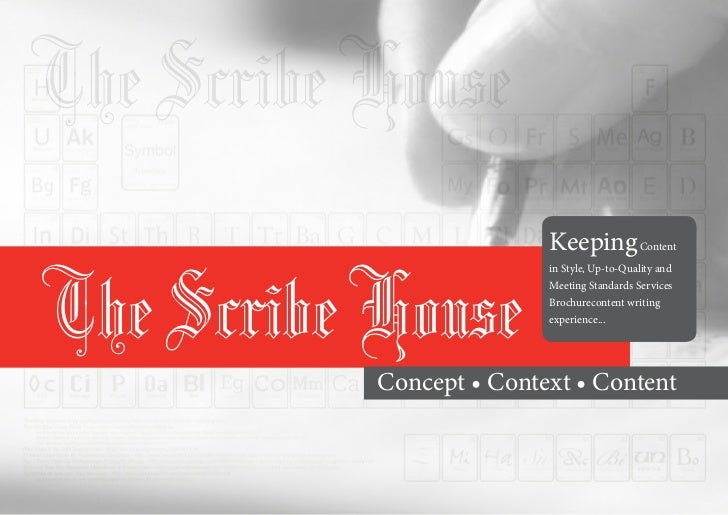 The Scribe House                          Keeping ContentThe Scribe House                          in Style, Up-to-Quality...
