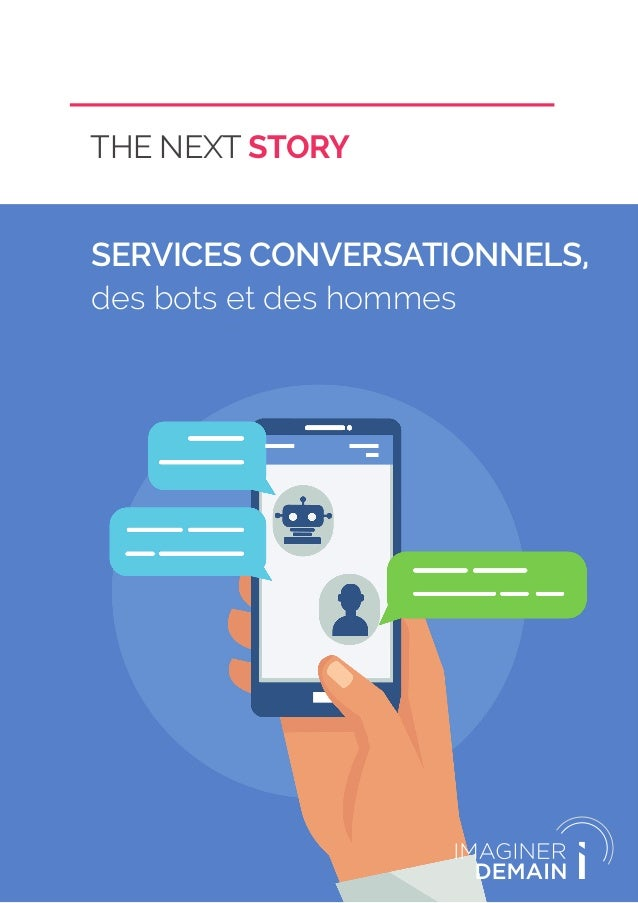 THE NEXT STORY SERVICES CONVERSATIONNELS, des bots et des hommes