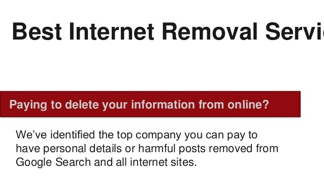 Best Internet Removal Services | Delete Information from the
