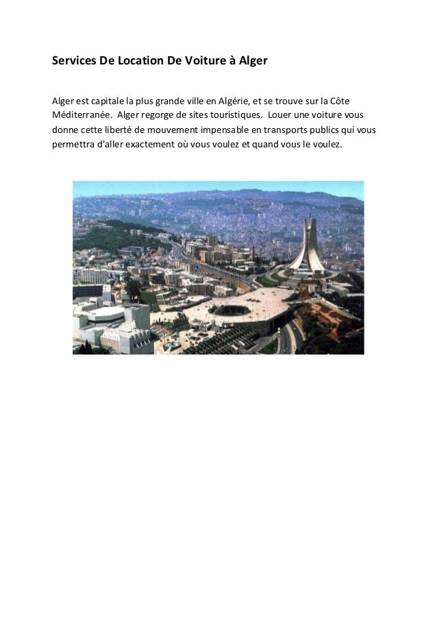 Services De Location De Voiture à Alger Alger est capitale la plus grande ville en Algérie, et se trouve sur la Côte Médit...