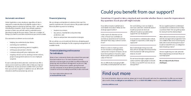 Automatic enrolment Under legislation, every employer, regardless of size, is required to automatically enrol eligible wor...