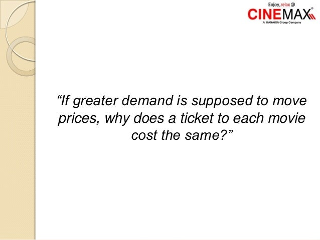 """""""If greater demand is supposed to move prices, why does a ticket to each movie cost the same?"""""""