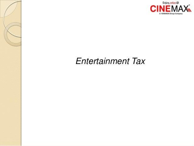 Entertainment Tax