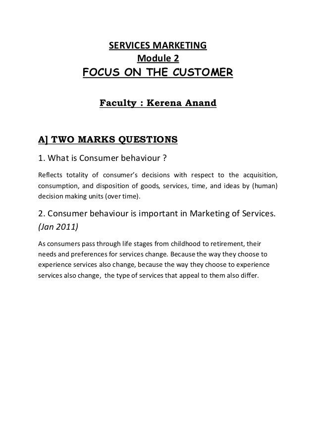 SERVICES MARKETING                       Module 2              FOCUS ON THE CUSTOMER                   Faculty : Kerena An...