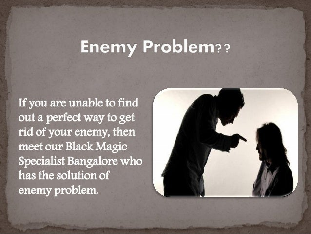 Black magic specialist in bangalore dating. Dating for one night.