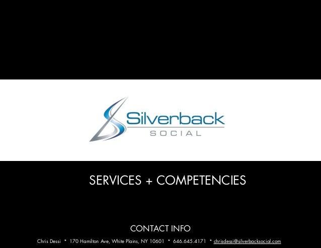SERVICES + COMPETENCIES CONTACT INFO Chris Dessi * 170 Hamilton Ave, White Plains, NY 10601 * 646.645.4171 * chrisdessi@si...