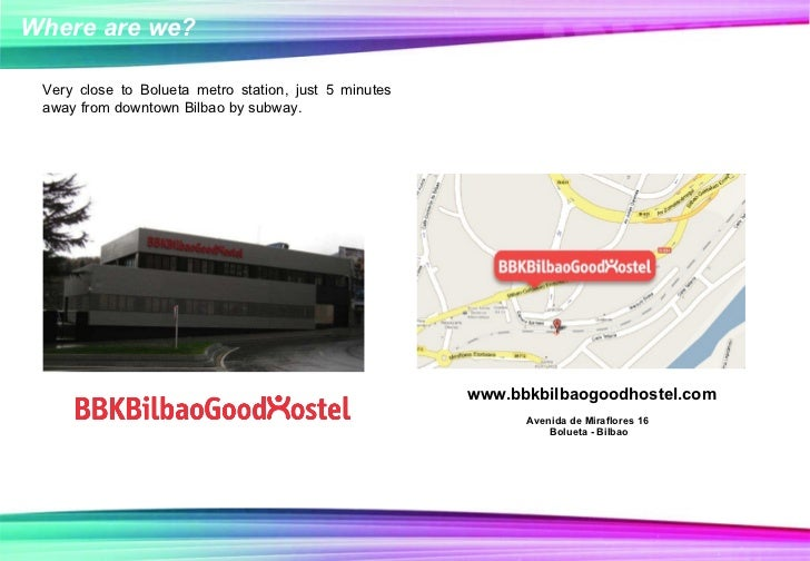 www.bbkbilbaogoodhostel.com Very close to Bolueta metro station,  just 5 minutes away from downtown Bilbao by subway. Aven...