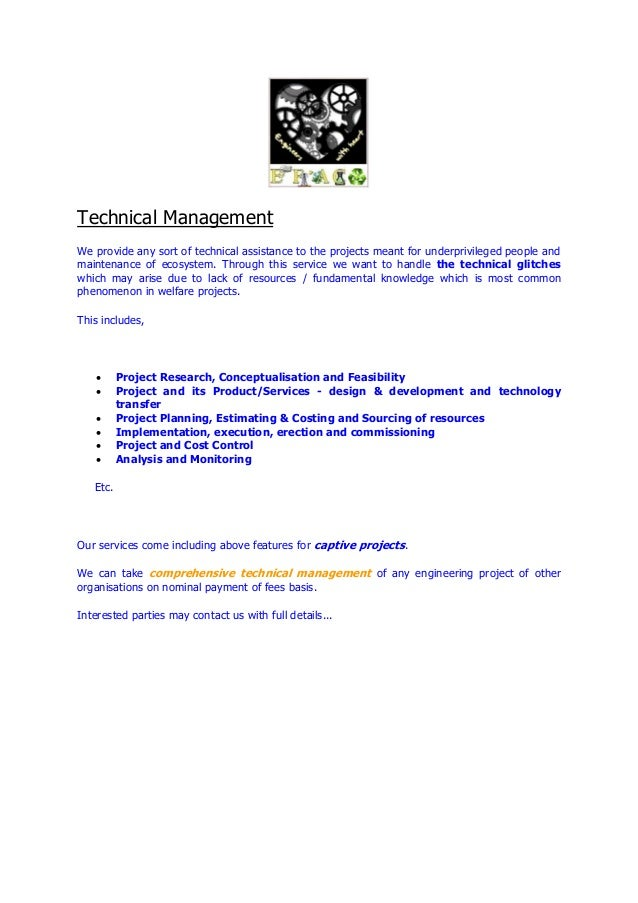 Technical Management We provide any sort of technical assistance to the projects meant for underprivileged people and main...