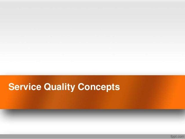 Service Quality Concepts