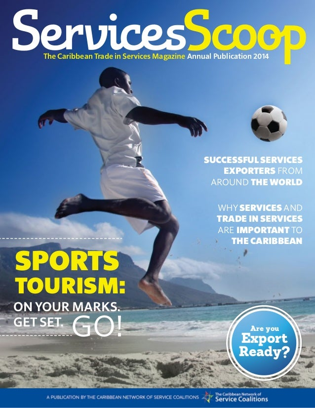 services scoop 1ANNUAL PUBLICATION 2014 Annual Publication 2014The Caribbean Trade in Services Magazine SUCCESSFUL SERVIC...