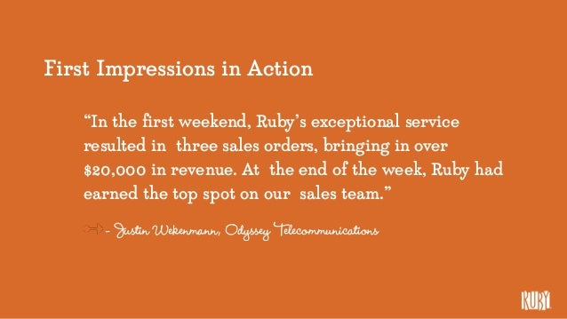 """First Impressions in Action """"In the first weekend, Ruby's exceptional service resulted in three sales orders, bringing in ..."""
