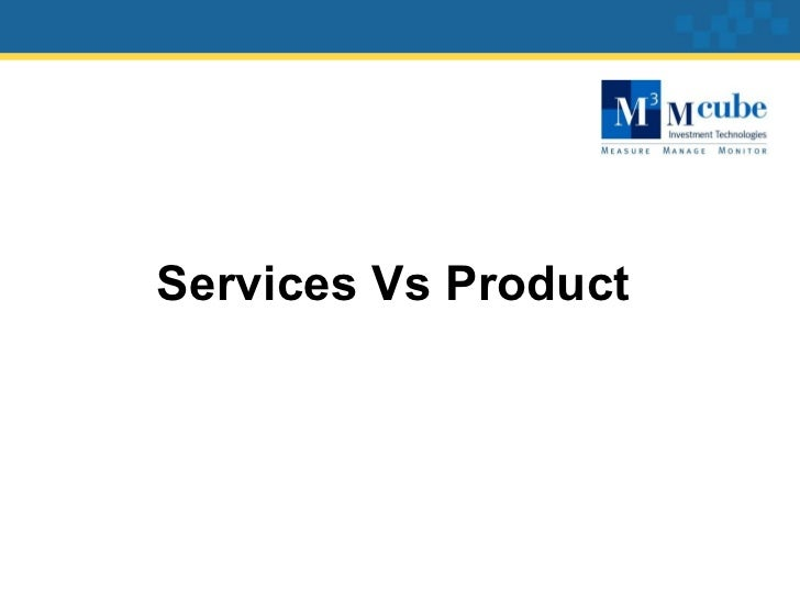 Services Vs Product