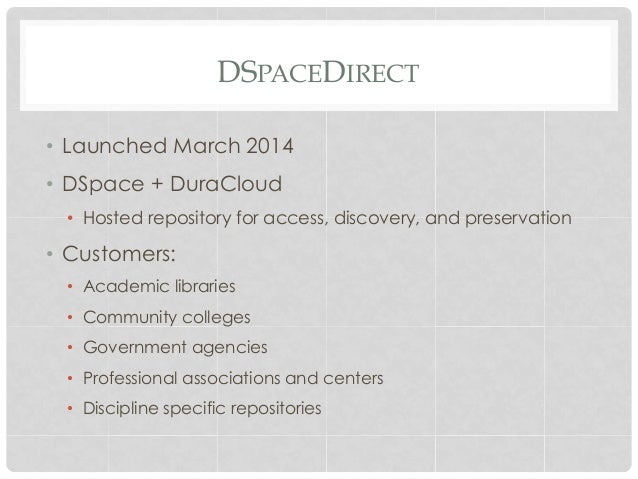 """The """"Direct"""" Services - DSpaceDirect and ArchivesDirect Slide 3"""