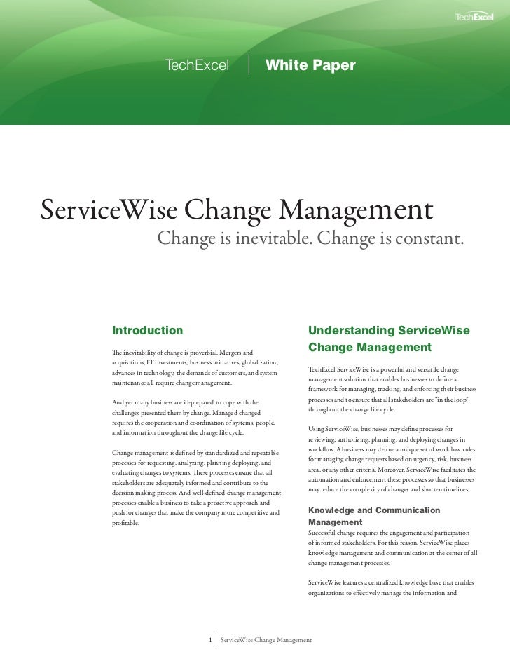 TechExcel                              White PaperServiceWise Change Management                      Change is inevitable....