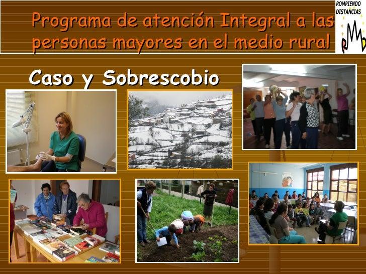Programa de atención Integral a las personas mayores en el medio rural Caso y Sobrescobio