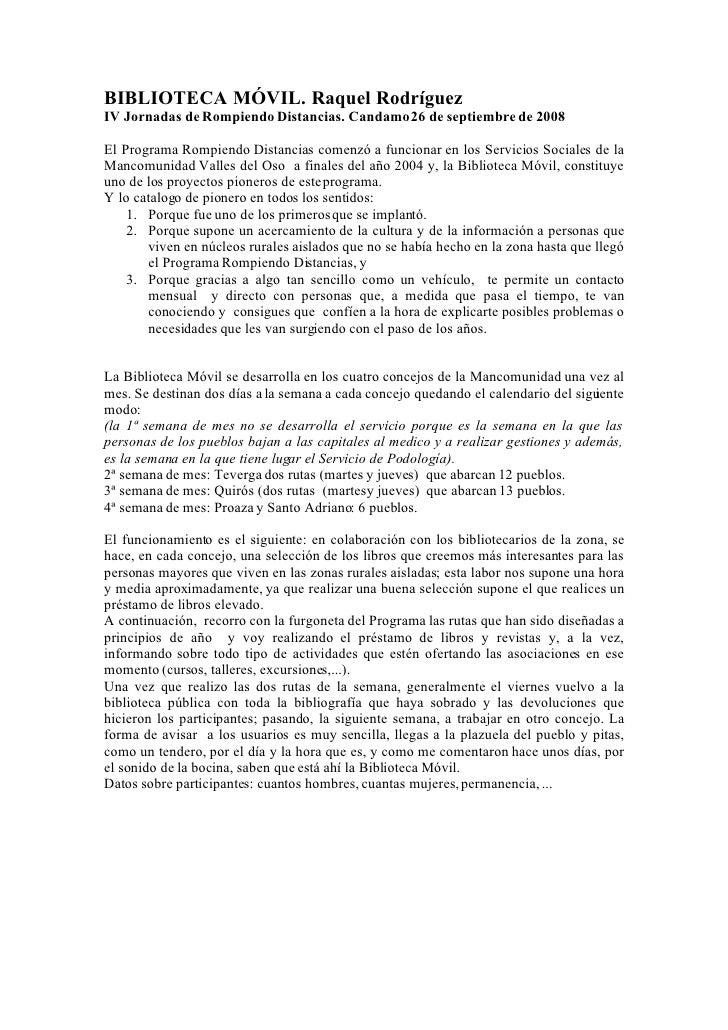 BIBLIOTECA MÓVIL. Raquel Rodríguez IV Jornadas de Rompiendo Distancias. Candamo 26 de septiembre de 2008  El Programa Romp...