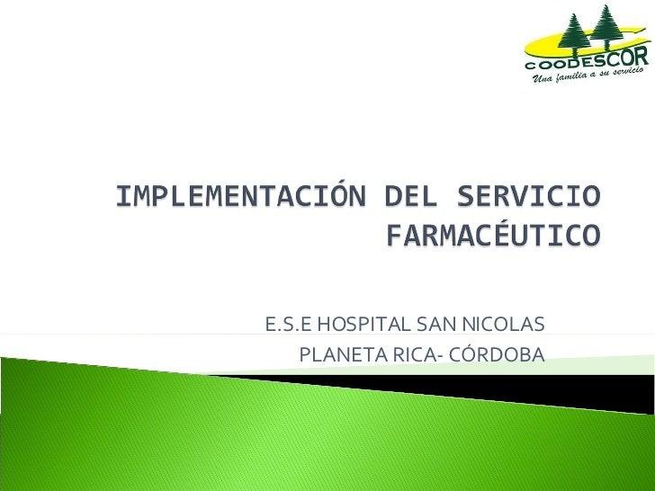 E.S.E HOSPITAL SAN NICOLAS PLANETA RICA- CÓRDOBA