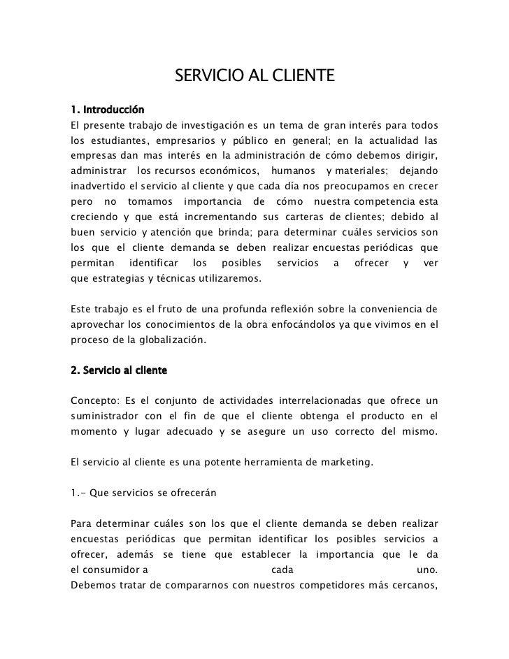SERVICIO AL CLIENTE1. IntroducciónEl presente trabajo de investigación es un tema de gran interés para todoslos estudiante...