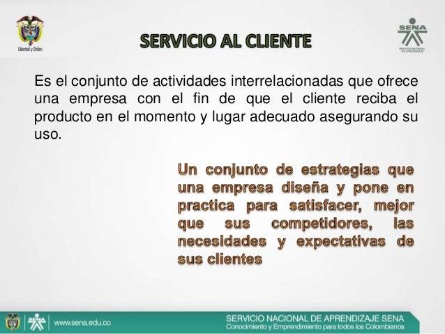 El mercadeo comprende estrategias de:  Producto  Precio  Distribución  Comunicaciones  El servicio al cliente hace parte d...
