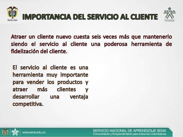 B.   No existen estrategias claras de servicio, ni de coordinación     para prestar un buen servicio.C.   Las personas que...