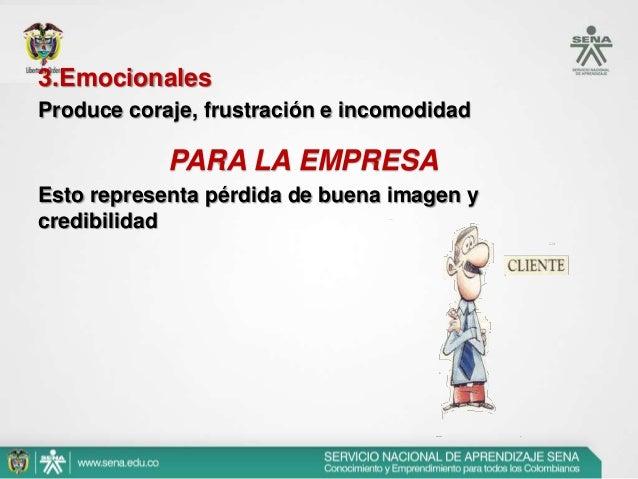 • C) Tratamiento de la insatisfacción en los servicios.  Son numerosas las posibles causas de  insatisfacción a las que es...