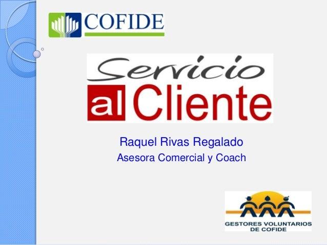 Raquel Rivas Regalado Asesora Comercial y Coach