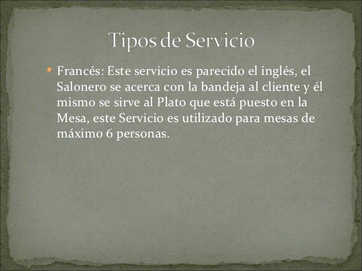 Mise-en-place en el Servicio es: Limpiar (pulir) los implementos para el servicio   Cubiertos   Cristalería   Vajilla...