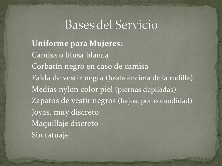 Hablamos de los siguientes Tipos de Servicio Americano   Inglés      Francés        Ruso          Buffet